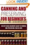 Canning And Preserving For Beginners...