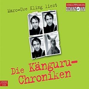 Die Känguru-Chroniken Audiobook Audio CD von Marc-Uwe Kling Autor, Sprecher