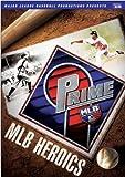 Prime Nine MLB Heroics