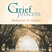 The Grief Process | [Stephen, Ondrea Levine]