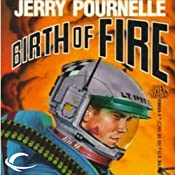 Birth of Fire | [Jerry Pournelle]