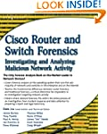 Cisco Router and Switch Forensics: In...