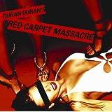 Red Carpet Massacreby Duran Duran