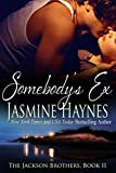 Somebodys Ex: The Jackson Brothers, Book 2