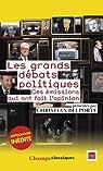 Les grands débats politiques : Ces émissions qui ont fait l'opinion par Gra