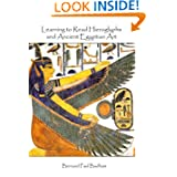 Learning to Read Hieroglyphs and Ancient Egyptian Art: A Practical Guide