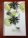 2011-2012 Daily Fashion Day Planner Organizer Agenda (August 2011 Through July 2012)- Bloom
