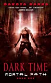 Dark Time (Mortal Path, Book 1)