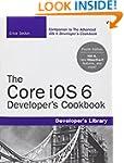 The Core iOS 6 Developer's Cookbook (...
