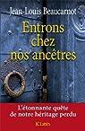 Entrons chez nos ancêtres  par Beaucarnot