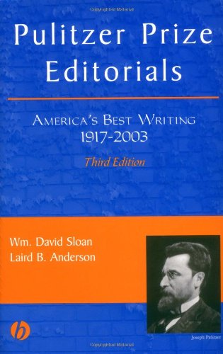 Pulitzer Prize Editorials: America's Best Writing, 1917 - 2003
