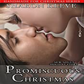 Promiscuous Christmas: Handmade for Christmas, Book 4 | Sharon Kleve
