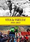 Viva La Vuelta!: 1935 - 2013