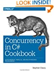 Concurrency in C# Cookbook