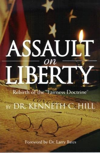 Assault on Liberty - Rebirth of the Fairness Doctrine