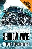 Shadow Wave (Cherub) Robert Muchamore