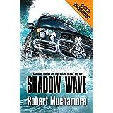 Shadow Wave (Cherub)by Robert Muchamore