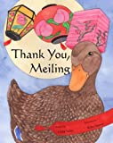 THANK YOU, MEILING Family Love, Rules and Courtesy Childrens Picture Book (Fully Illustrated Version)