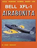 Image of Bell XFL-1 Airabonita (Naval Fighters, 81)