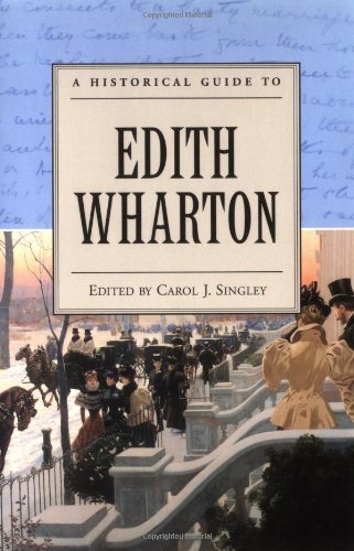 A Historical Guide to Edith Wharton (Historical Guides to American Authors)