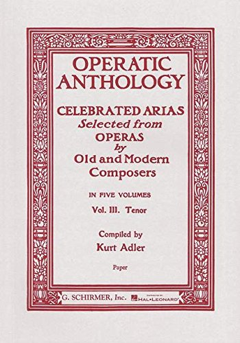 Operatic Anthology - Volume 3: Tenor and Piano: 003