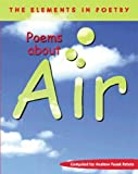 img - for Poems about Air (Elements in Poetry) book / textbook / text book