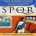SPQR VIII: The River God's Vengeance Hörbuch von John Maddox Roberts Gesprochen von: John Lee
