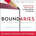 Boundaries: When to Say Yes, How to Say No to Take Control of Your Life | Henry Cloud,John Townsend