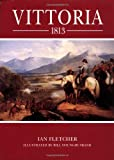 Vittoria 1813 (Trade Editions) (1841761516) by Fletcher, Ian