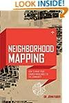 Neighborhood Mapping: How to Make You...