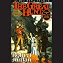 The Great Hunt: Book Two of The Wheel Of Time Audiobook by Robert Jordan Narrated by Kate Reading, Michael Kramer