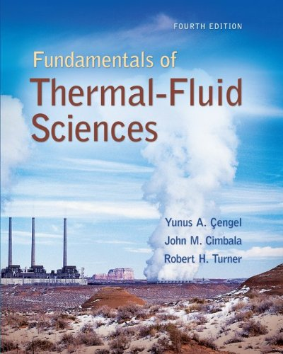Fundamentals of Thermal-Fluid Sciences with Student...