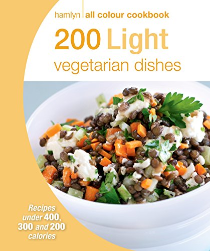 200 Light Vegetarian Dishes: Hamlyn All Colour Cookboo (Hamlyn All Colour Cookbook)