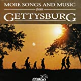 More Songs and Music from Gettysburg