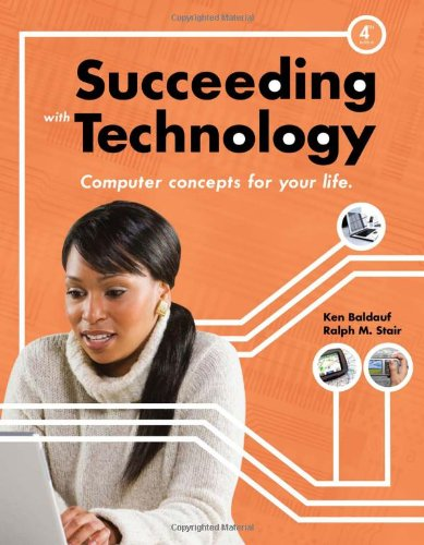 Succeeding with Technology (New Perspectives Series:...