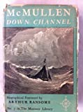 img - for Down Channel (Mariners library [7]) book / textbook / text book