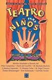 Teatro para ninos (Obras Selectas Del Teatro Mexicano)