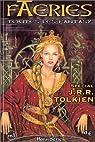 Faeries Hors-S�rie n�1 : J. R. R. Tolkien par Panier-Alix