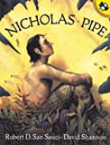 Nicholas Pipe (Picture Puffin Books) (0140565205) by San Souci, Robert D.