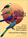 img - for The Birds of Africa, Volume III book / textbook / text book