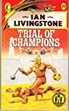 Trial of Champions (0140320393) by Ian Livingstone