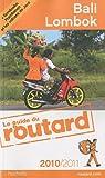 echange, troc Collectif - Guide du Routard Bali, Lombok (+ Borobudur, Prabanan et les volcans de Java) 2010/2011
