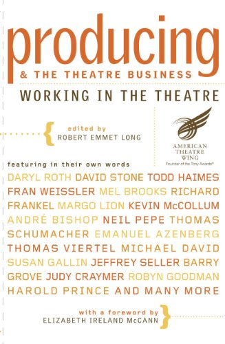 Producing and the Theatre Business: American Theatre Wing (Working...
