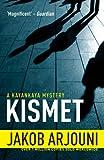 Jakob Arjouni Kismet (Pi Kemal Kayankaya 4)