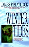Winter Tides (044100444X) by Blaylock, James P.