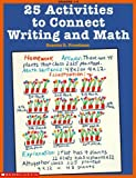 img - for 25 Activities to Connect Writing and Math (Grades 1-3) by Scholastic Books (1999-01-01) book / textbook / text book