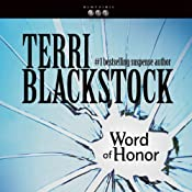 Word of Honor: Newpointe 911 Series, Book 3 | [Terri Blackstock]