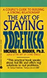 img - for The Art Of Staying Together book / textbook / text book