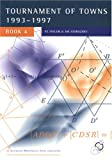 International Mathematics Tournament of Towns, Book 4: 1993-1997 (Enrichment Series, Volume 15) (1876420030) by Peter J. Taylor