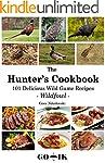 101 Wild Game Recipes - Wildfowl -: T...